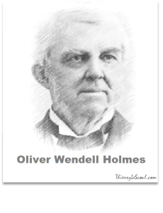 ThierryLeScoul.com - Oliver Wendell Holmes