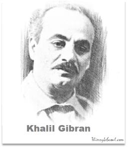 ThierryLeScoul.com - Khalil Gibran